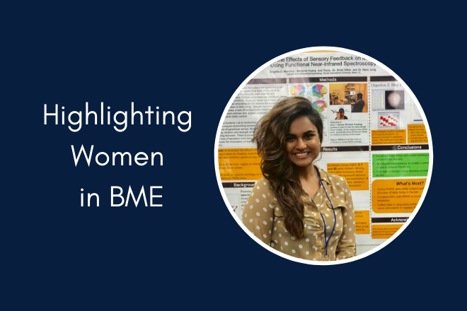 Brigette Manohar – Highlighting Women in BME