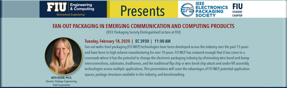Fan-Out Packaging In Emerging Communication and Computing Products (IEEE Packaging Society Lecture)