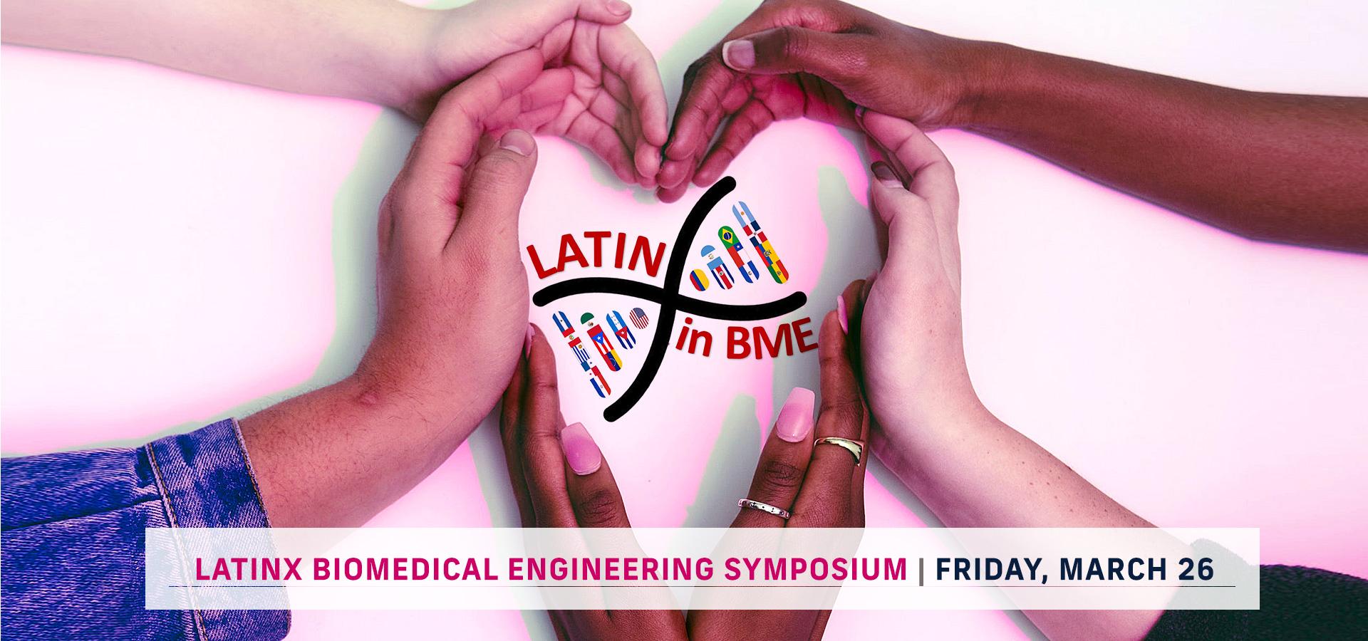 LatinX Biomedical Engineering Symposium at FIU